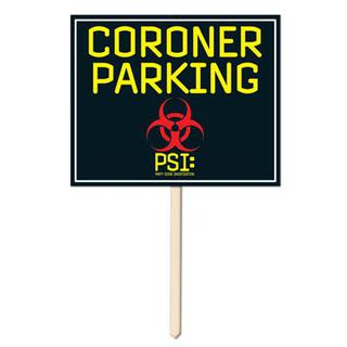 PSI Coroner Parking Yard Sign