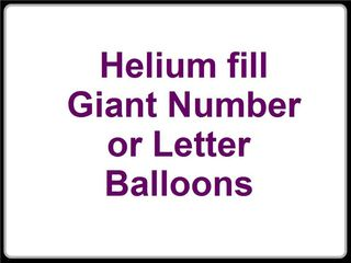 Helium Fill Giant Balloon Letter or Number