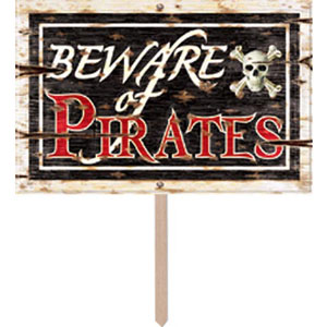 Pirates Beware Of Pirates Yard Sign