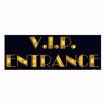 Award Sign VIP Entrance